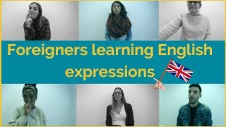Foreigners learning English expressions