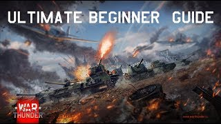 WarThunder- Ultimate ground forces beginner guide [2018/2019]