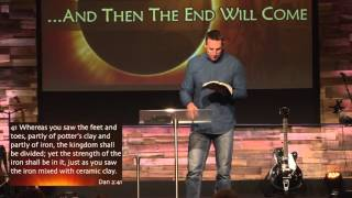 And Then The End Will Come Part 4 by Pastor Chad Everett