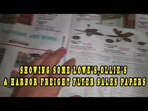 SHOWING SOME LOWE'S,OLLIE'S & HARBOR FREIGHT FLYER SALES PAPERS