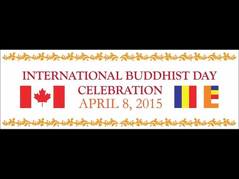 Bhante Saranapala - International Buddhist Day April 8, 2015