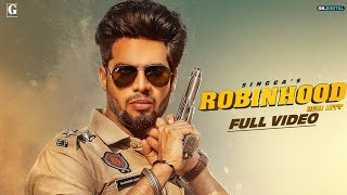 Robinhood (Desi Jatt) SINGGA (Official Song) Latest Punjabi Songs 2019 | Official Music |