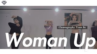 Meghan Trainor - Woman Up | Dance Choreography YoonJu  성윤주 | Girlish Beginner Class by LJ DANCE