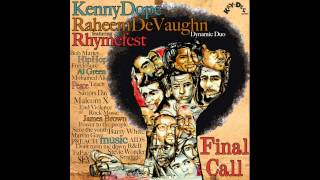 Kenny Dope & Raheem DeVaughn feat. Rhymefest & The Fantastic Souls - Final Call
