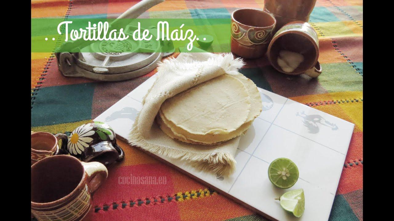 Receta De Tortillas De Maíz Caseras