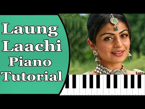 Laung Laachi Title Song Mannat Noor Piano Tutorial With Notes