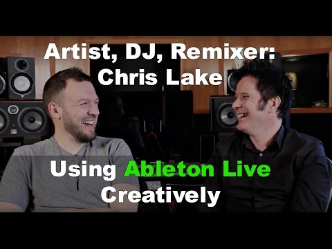 Chris Lake - Artist, DJ, Remixer - Ableton Demo & Studio Tour: Produce Like A Pro