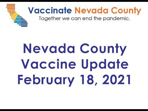 Nevada County Vaccine Status Update Feb. 18, 2021