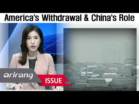 [The Point : World Affairs] America's withdrawal from Paris Agreement and China's role