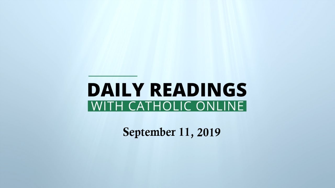 Daily Reading for Wednesday, September 11th, 2019 - Bible
