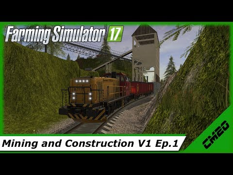 Farming Simulator 17 / Mining And Construction Economy V1 / Ep.1