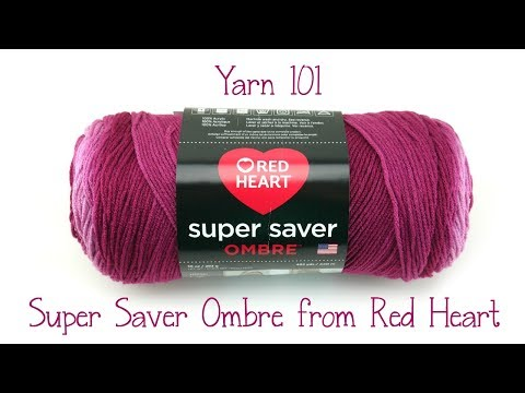 Yarn 101: Super Saver Ombre from Red Heart, Episode 432