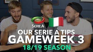 Serie A Tips - Gameweek 3 - 2018/2019