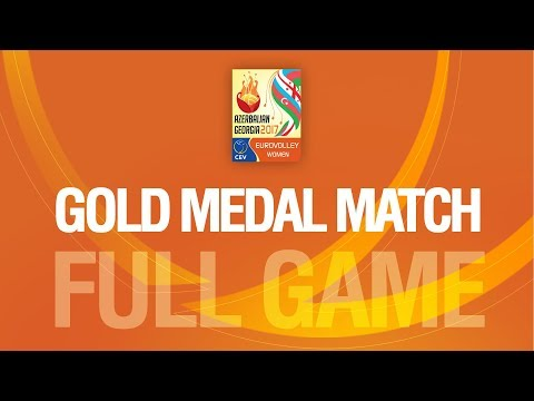 The Netherlands vs Serbia | GOLD MEDAL | EUROVOLLEY AZERBAIJAN AND GEORGIA 2017