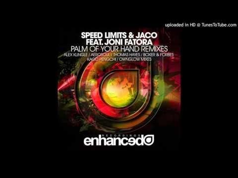 Speed Limits & Jaco ft. Joni Fatora - Palm Of Your Hand (Boxer & Forbes Club Mix)