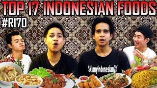 TOP 17 INDONESIAN FOODS #RI70 #17AGUSTUS1945
