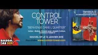 Control Tower - Votez pour Moi (audio) / Bienvenue dans l