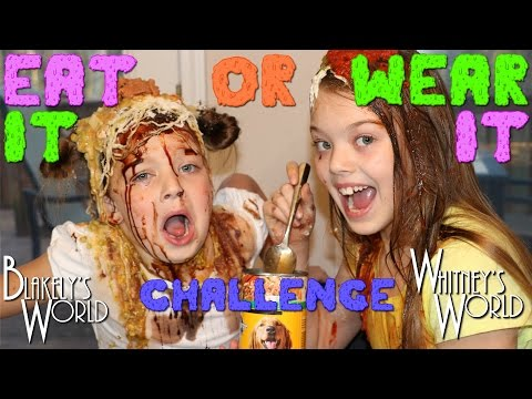 EAT IT or WEAR IT Challenge | Whitney and Blakely