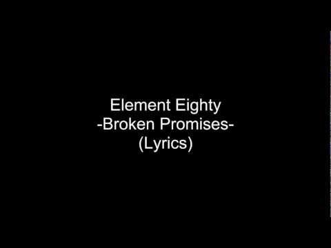 Element Eighty - Broken Promises (Lyrics)
