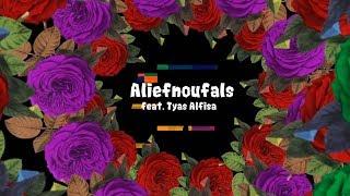 Aliefnoufals - Silvia (feat. Tyas Alfisa) OFFICIAL LYRICS VIDEO