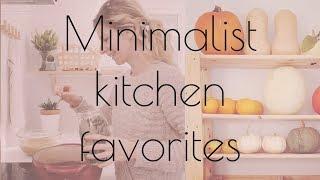 🌸 FAVORITE MINIMALIST KITCHEN ESSENTIALS 🌸