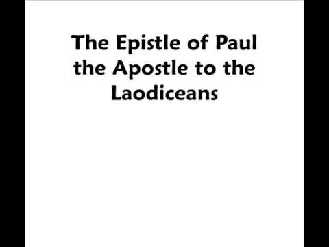 Laodiceans - Epistle of Paul the Apostle to the