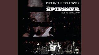 Spiesser (Live Heimspiel 2009 Radio Edit)
