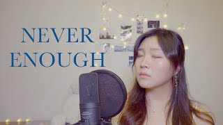 Never Enough (The Greatest Showman OST) Cover
