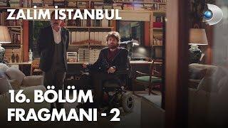 Zalim İstanbul 16. Bölüm Fragmanı - 2