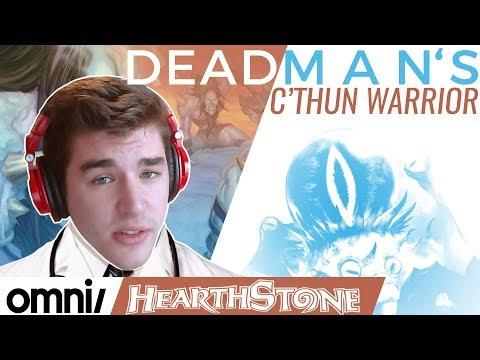 Deck Doctor w/ Firebat: Dead Man's C'thun Warrior