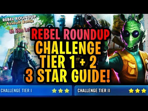 GREEDO IS ON FIRE! Rebel Roundup 3 Star Guide For Challenge Tier 1 + 2! No High Relics Needed!
