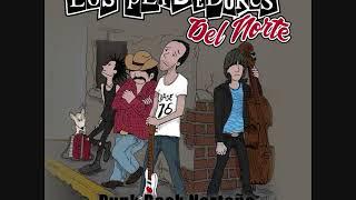 Los Perdedores del Norte - Punk Rock Norteño (2019) (Full Álbum)