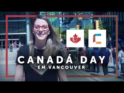 Canadá Day em Vancouver (feat Canucks Intercâmbio)