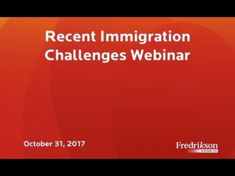 Recent Immigration Challenges Webinar