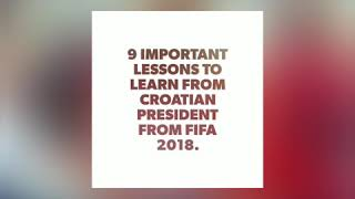 Leadership lessons to learn from Croatian President
