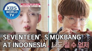 Seventeen's Mukbang at Indonesia [Editor's Picks / Battle Trip]