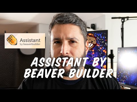 Assistant by Beaver Builder -- A WordPress \