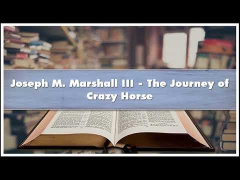 Joseph M. Marshall III – The Journey of Crazy Horse Audiobook