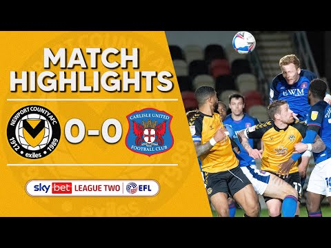 Newport Carlisle Goals And Highlights
