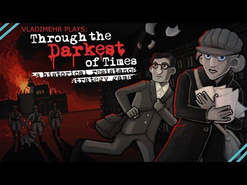 Through the Darkest of Times 5 |