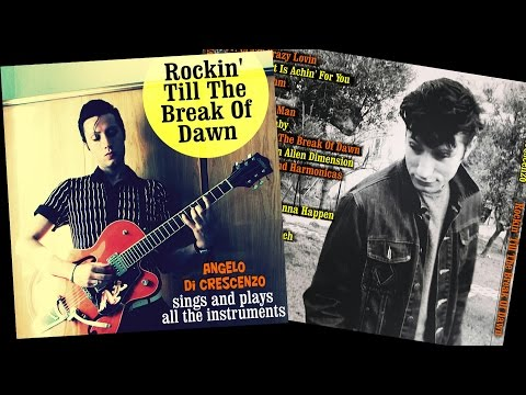 Angelo Di Crescenzo - Rockin' Till The Break Of Dawn [FULL ALBUM] (2014)