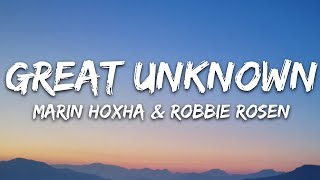 Marin Hoxha Robbie Rosen Great Unknown 7clouds Release MP3