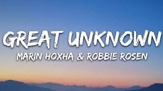 Download Marin Hoxha & Robbie Rosen - Great Unknown (Lyrics) [7clouds Release]