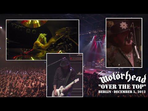 Motörhead – Over the Top (Live in Berlin 2012)