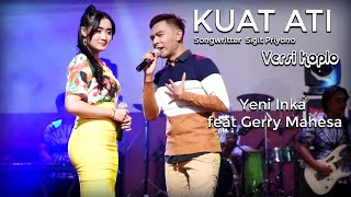 Yeni Inka Feat Gerry Mahesa - Kuat Ati Versi Koplo - Official Music Video
