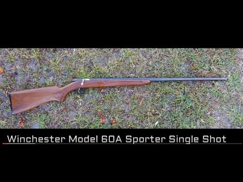 Winchester Model 60A Sporter .22 Single Shot Try Out