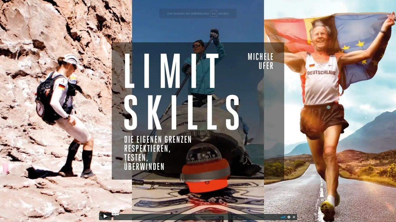LIMIT SKILLS. Die eigenen Grenzen respektieren, testen, überwinden