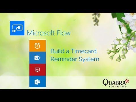 Microsoft Flow - Part 3: Timecard Reminder: Qdabra Webinar 06/15/2017
