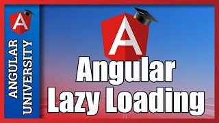 💥 How to setup Module Lazy Loading with the Angular Router