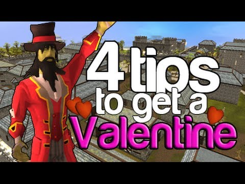 Runescape - 4 Tips On How To Get A Valentine